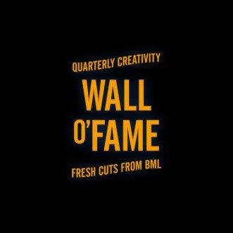 BML Wall o'Fame Quarterly Creativity